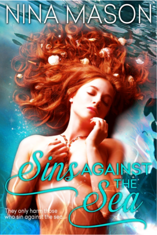 Sins Against The Sea by Nina Mason